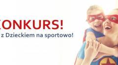 Konkurs Mama z Dzieckiem na sportowo!