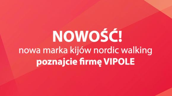 Vipole - nowy producent kijów nordic walking